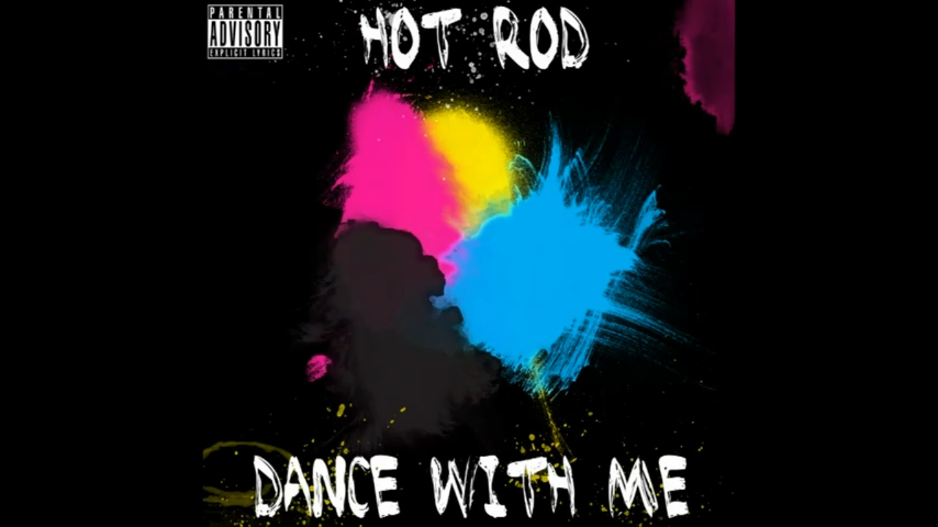 Dance With Me by Hot Rod