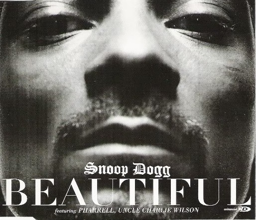 Beautiful by Snoop Dogg & Pharrell & Uncle Charlie Wilson