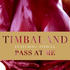 Song Du Jour – Pass At Me by Timbaland Featuring Pitbull
